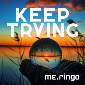 ME.RINGO - KEEP TRYING